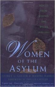 WOMEN OF THE ASYLUM by Jeffrey L. Geller