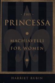 THE PRINCESSA by Harriet Rubin