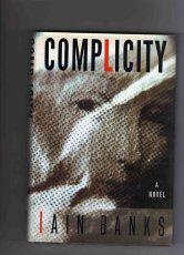 COMPLICITY by Iain M. Banks