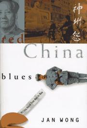 RED CHINA BLUES by Jan Wong