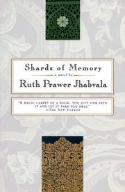 SHARDS OF MEMORY by Ruth Prawer Jhabvala