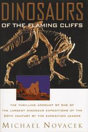 DINOSAURS OF THE FLAMING CLIFFS by Michael Novacek
