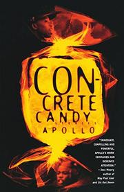 CONCRETE CANDY: Stories by Apollo