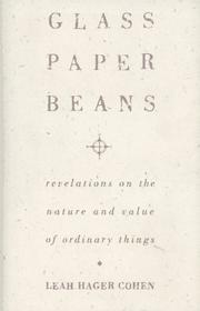 GLASS, PAPER, BEANS by Leah Hager Cohen