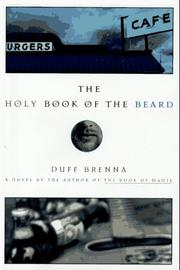 THE HOLY BOOK OF THE BEARD by Duff Brenna