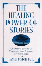 THE HEALING POWER OF STORIES by Daniel Taylor