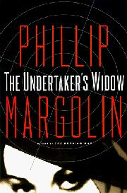 THE UNDERTAKER'S WIDOW by Phillip Margolin