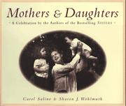 MOTHERS AND DAUGHTERS by Carol Saline