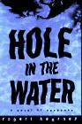 HOLE IN THE WATER by Robert Kearney