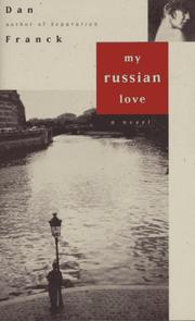MY RUSSIAN LOVE by Dan Franck