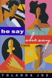 HE SAY, SHE SAY by Yolanda Joe