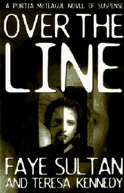 OVER THE LINE by Faye Sultan