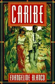 CARIBE by Evangeline Blanco
