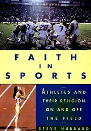 FAITH IN SPORTS by Steve Hubbard