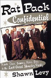 RAT PACK CONFIDENTIAL by Shawn Levy