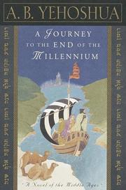 A JOURNEY TO THE END OF THE MILLENNIUM by A.B. Yehoshua