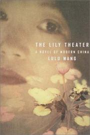THE LILY THEATER by Lulu Wang