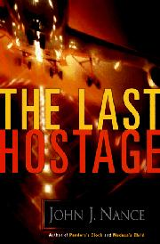 THE LAST HOSTAGE by John J. Nance