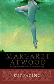 SURFACING by Margaret Atwood