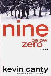 NINE BELOW ZERO by Kevin Canty
