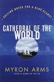 CATHEDRAL OF THE WORLD by Myron Arms