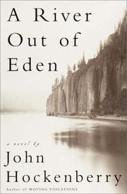 A RIVER OUT OF EDEN by John Hockenberry