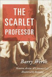 THE SCARLET PROFESSOR by Barry Werth