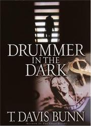 DRUMMER IN THE DARK by T. Davis Bunn
