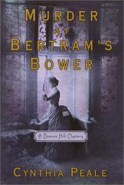 MURDER AT BERTRAM'S BOWER by Cynthia Peale