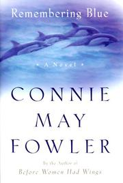 REMEMBERING BLUE by Connie May Fowler