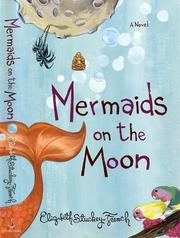 MERMAIDS ON THE MOON by Elizabeth Stuckey-French