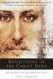 REFLECTIONS OF THE CHRIST MIND by Paul Ferrini