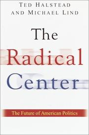 THE RADICAL CENTER by Ted Halstead