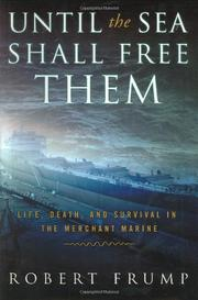 UNTIL THE SEA SHALL FREE THEM by Robert Frump