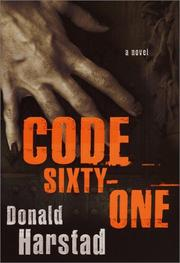 CODE SIXTY-ONE by Donald Harstad