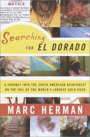 SEARCHING FOR EL DORADO by Marc Herman