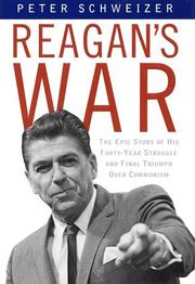 REAGAN'S WAR by Peter Schweizer