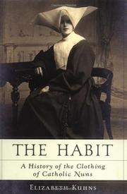 THE HABIT by Elizabeth Kuhns