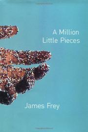 A MILLION LITTLE PIECES by James Frey