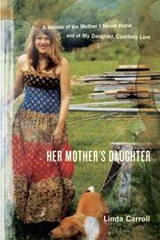 HER MOTHER'S DAUGHTER by Linda Carroll