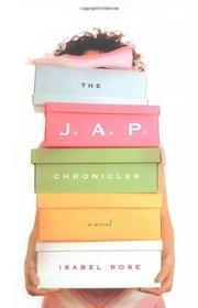 THE J.A.P. CHRONICLES by Isabel Rose