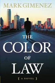 THE COLOR OF LAW by Mark Gimenez