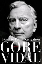 POINT TO POINT NAVIGATION by Gore Vidal