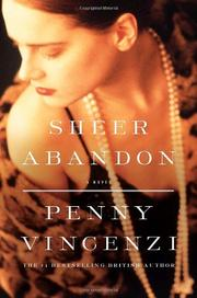 SHEER ABANDON by Penny Vincenzi