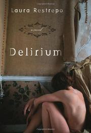 DELIRIUM by Laura Restrepo