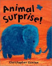 ANIMAL SURPRISE! by Christopher Gunson