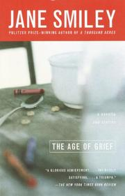 THE AGE OF GRIEF by Jane Smiley