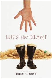 LUCY THE GIANT by Sherri L. Smith