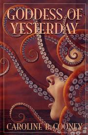 GODDESS OF YESTERDAY by Caroline B. Cooney