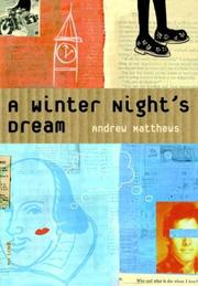 A WINTER'S NIGHT DREAM by Andrew Matthews